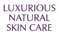Luxurious Natural Skin Care